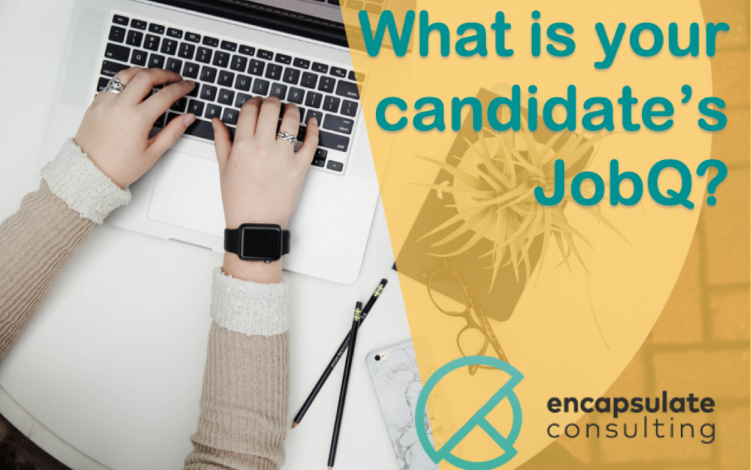 What is your Candidates JobQ?